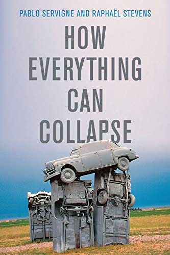 The cover of How Everything Can Collapse: A Manual for our Times