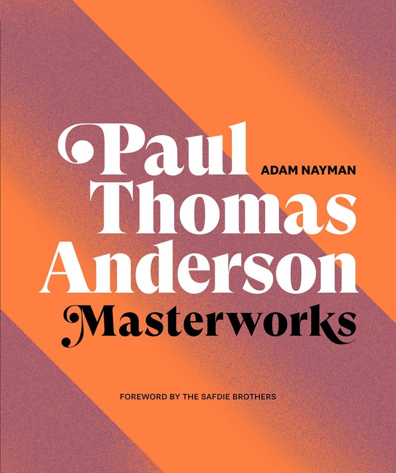 The cover of Paul Thomas Anderson: Masterworks