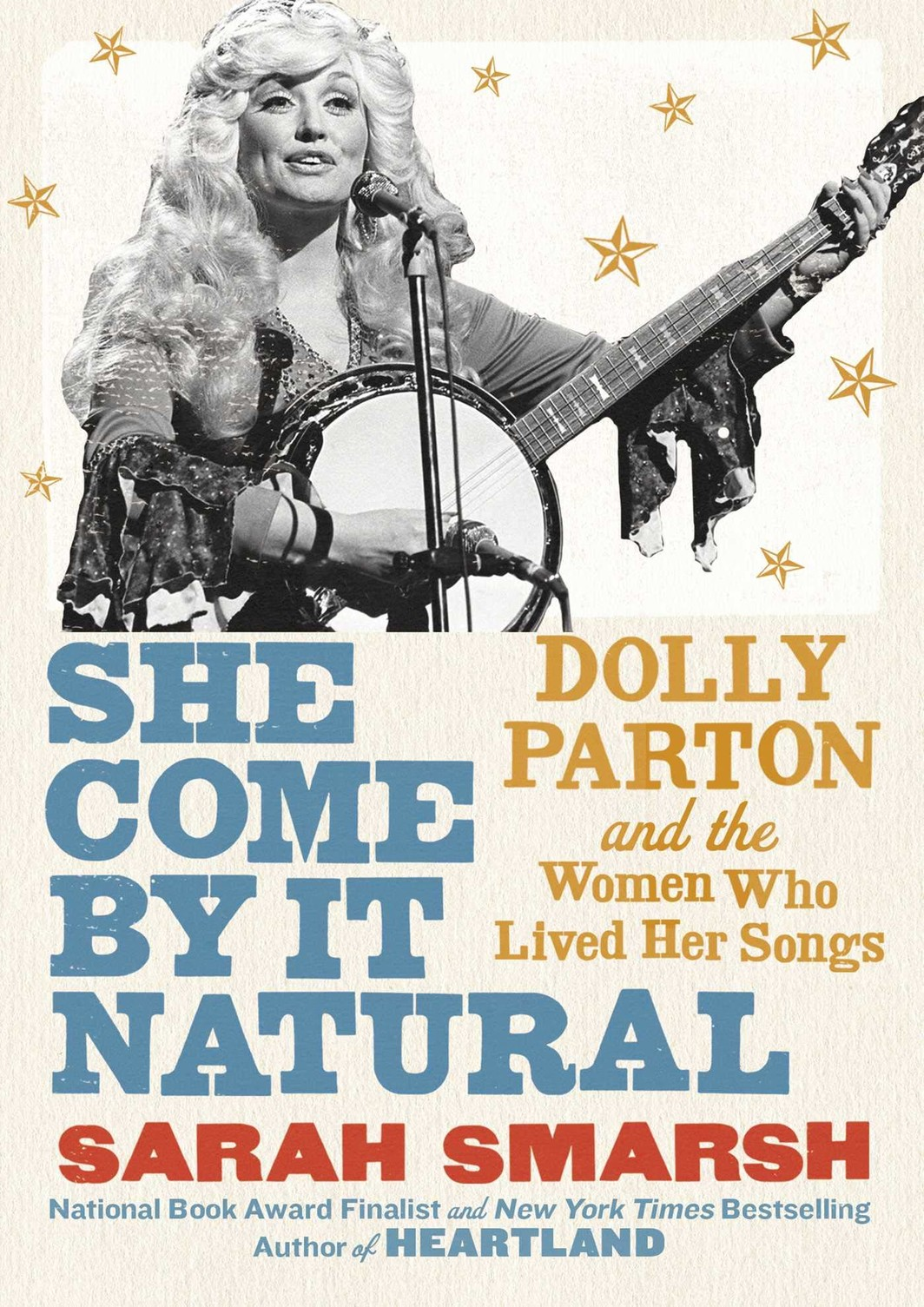 The cover of She Come By It Natural: Dolly Parton and the Women Who Lived Her Songs
