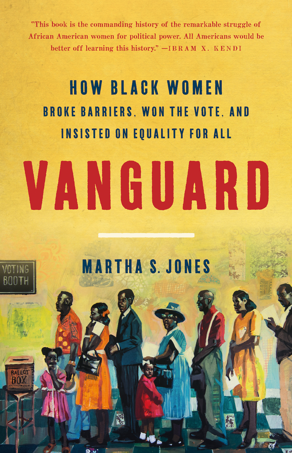 The cover of Vanguard: How Black Women Broke Barriers, Won the Vote, and Insisted on Equality for All