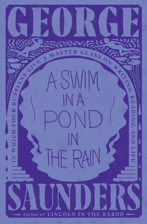 The cover of A Swim in a Pond in the Rain: In Which Four Russians Give a Master Class on Writing, Reading, and Life