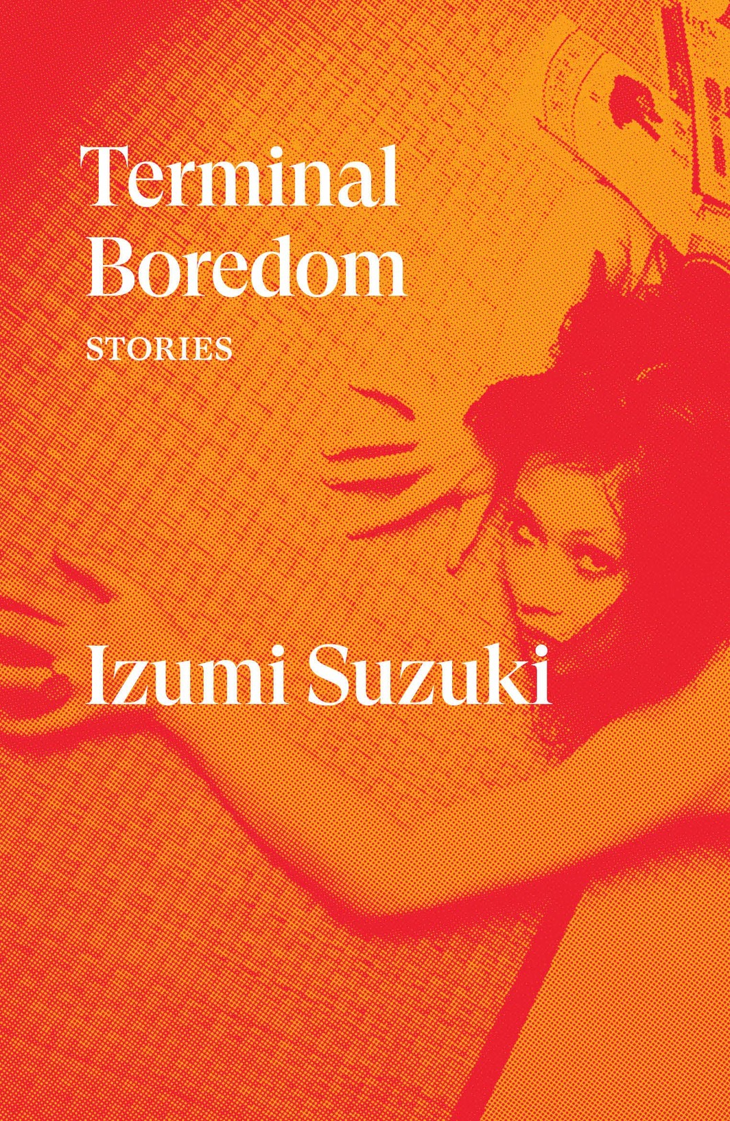 The cover of Terminal Boredom: Stories