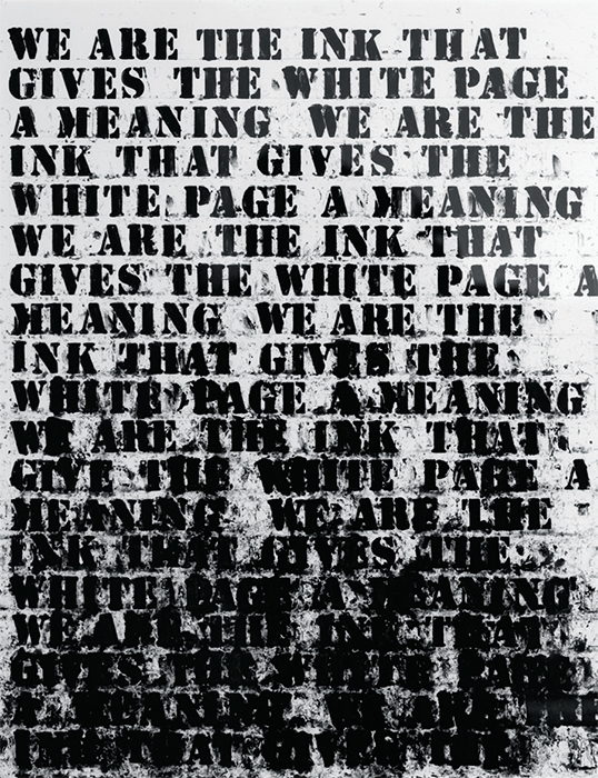 "Glenn Ligon, Untitled (We are the ink...), 1992, oil stick on paper, 20 1/8 × 16"". © Glenn Ligon; courtesy the artist, Luhring Augustine, New York, Regen Projects, Los Angeles, and Thomas Dane Gallery, London."